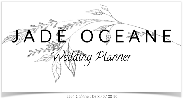 Jade-Océane Wedding Planner - +33 (0)6 80 07 38 90